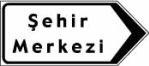 Dopravní značka centrum města v Turecku